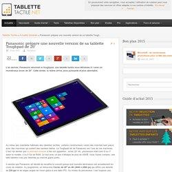 """Panasonic prépare une nouvelle version de sa tablette Toughpad de 20"""". 16/04/2015"""