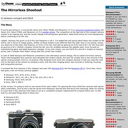 Panasonic GF-1, Olympus E-PL1, Samsung NX100, and Sony NEX-5 Camera Review by Thom Hogan
