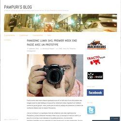 Panasonic Lumix GH3, premier week end passé avec un prototype
