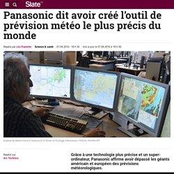 Panasonic dit avoir créé l'outil de prévision météo le plus précis du monde