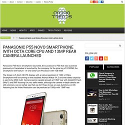 Panasonic P55 Novo Smartphone with Octa Core CPU and 13MP Rear Camera launched