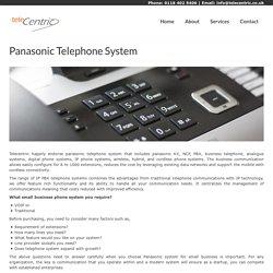Panasonic Telephone System - TeleCentric