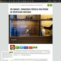 Panasonic dévoile son écran de télévision invisible