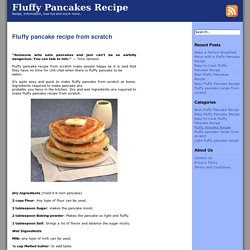 Fluffy pancake recipe from scratch Archives