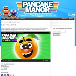 Pancake Manor Music Videos for Kids | PANCAKE MANOR MUSIC VIDEOS for KIDS