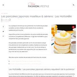 Les pancakes japonais moelleux & aériens : Les Hottokēki (ホットケーキ)