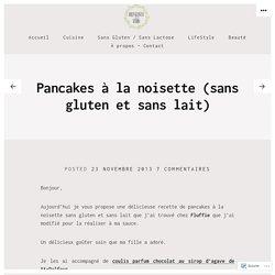 Pancakes à la noisette (sans gluten et sans lait) – Bienvenue chez Vero