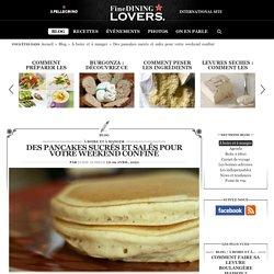 Pancakes : recettes et astuces pour préparer les pancakes dans les règles de l'art