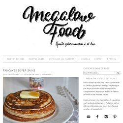 Pancakes super-sains – Megalow Food
