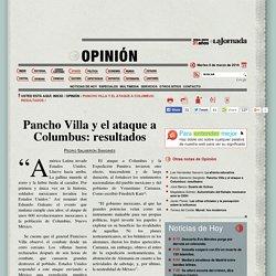 Pancho Villa y el ataque a Columbus: resultados