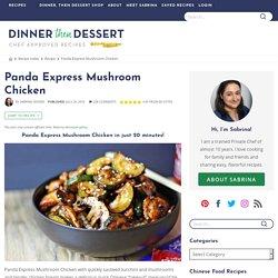 Panda Express Mushroom Chicken