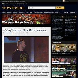 Mists of Pandaria: Chris Metzen interview