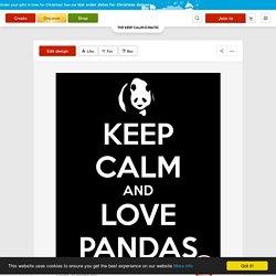 KEEP CALM AND LOVE PANDAS Poster