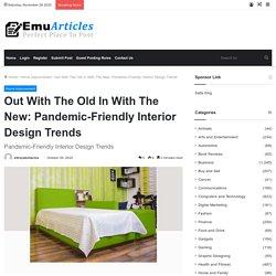 Pandemic Friendly Interior Design Trends