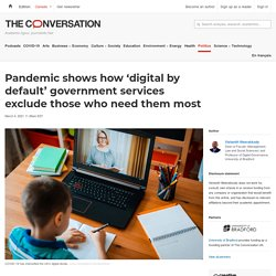 Pandemic shows how 'digital by default' government services exclude those who need them most