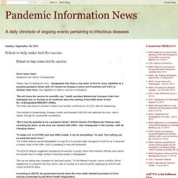 BDNEWS 18/09/11 B'desh to help make bird flu vaccine