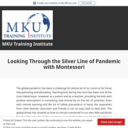 Looking Through the Silver Line of Pandemic with Montessori