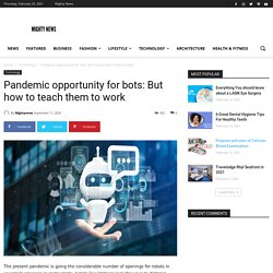 How Bot Work In The Pandemic Situation?