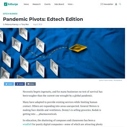 Pandemic Pivots: Edtech Edition