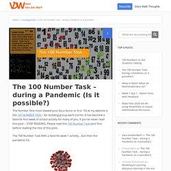 The 100 Number Task - during a Pandemic (Is it possible?) - Sara VanDerWerf