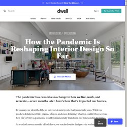 How the Pandemic Is Reshaping Interior Design So Far