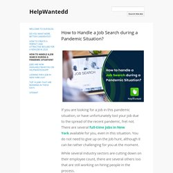 How to Handle a Job Search during a Pandemic Situation? - HelpWantedd