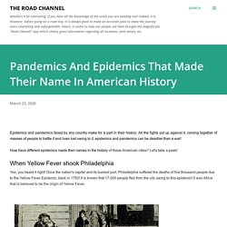 Pandemics And Epidemics That Made Their Name In American History