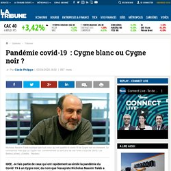 Pandémie covid-19: Cygne blanc ou Cygne noir ?