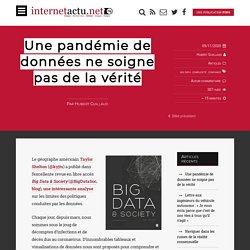 Une pandémie de données ne soigne pas de la vérité