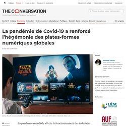 La pandémie de Covid-19 a renforcé l'hégémonie des plates-formes numériques globales
