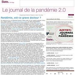 le journal de la pandémie 2.0 » Propulsé par Antoine Flahault et