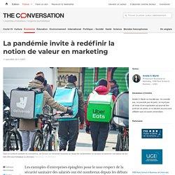 La pandémie invite à redéfinir la notion de valeur en marketing