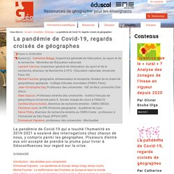 La pandémie de Covid-19, regards croisés de géographes