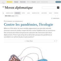 Contre les pandémies, l'écologie, par Sonia Shah (Le Monde diplomatique, mars 2020)