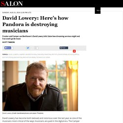 David Lowery: Here's how Pandora is destroying musicians