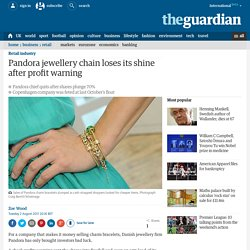 Pandora jewellery chain loses its shine after profit warning