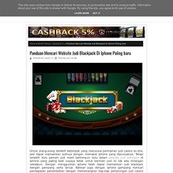 Panduan Mencari Website Judi Blackjack Di Iphone Paling baru