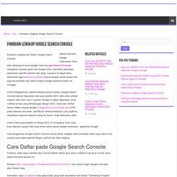 Panduan Lengkap Google Search Console Serta Cara Penggunaannya