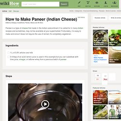 How to Make Paneer (Indian Cheese): 7 steps (with pictures)