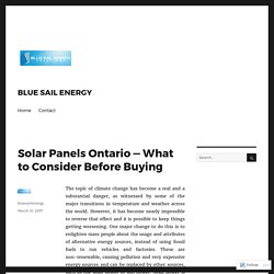 Solar Panels Ontario — What to Consider Before Buying
