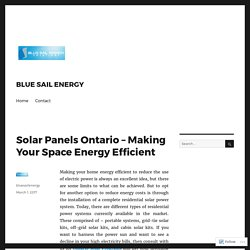 Solar Panels Ontario – Making Your Space Energy Efficient