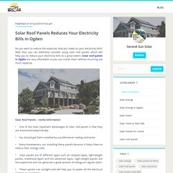 Solar Roof Panels Reduces Your Electricity Bills in Ogden