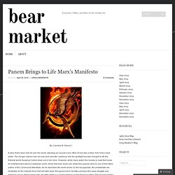 Panem Brings to Life Marx's Manifesto