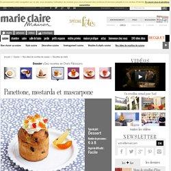 Panettone, mostarda et mascarpone