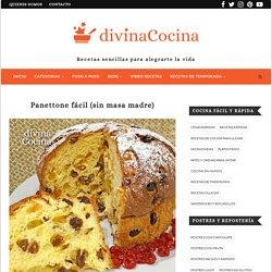 Panettone fácil sin masa madre - Receta de DIVINA COCINA