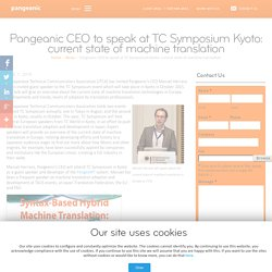 CEO to speak at TC Symposium Kyoto: current state of machine translation