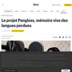 Le projet Pangloss, mémoire vive des langues perdues