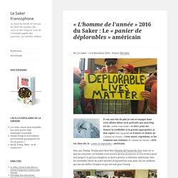 « L'homme de l'année » 2016 du Saker : Le « panier de déplorables » américain