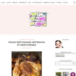 Panier de Saison » Poulet rôti pommes, betteraves et sirop d'érable