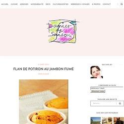 Panier de Saison » Flan de potiron au jambon fumé